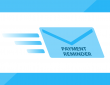 "Envelope with the words ""PAYMENT REMINDER"" on its way to a client"