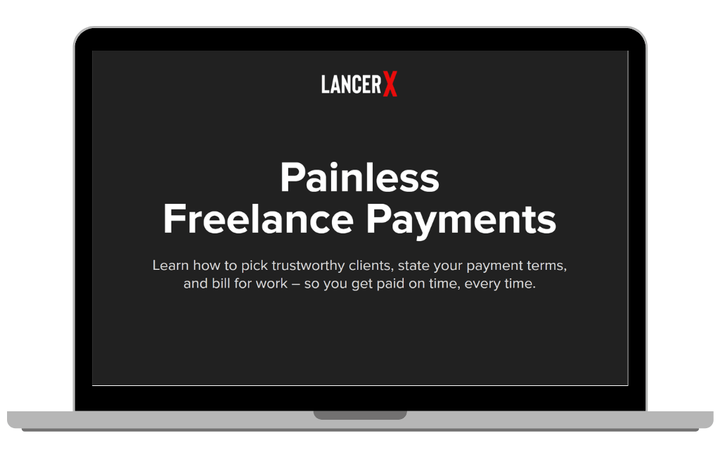 "Laptop screen that says ""Painless Freelance Payments: Learn how to pick trustworthy clients, state your payment terms in a contract and bill for work — so you get paid on time, every time."""